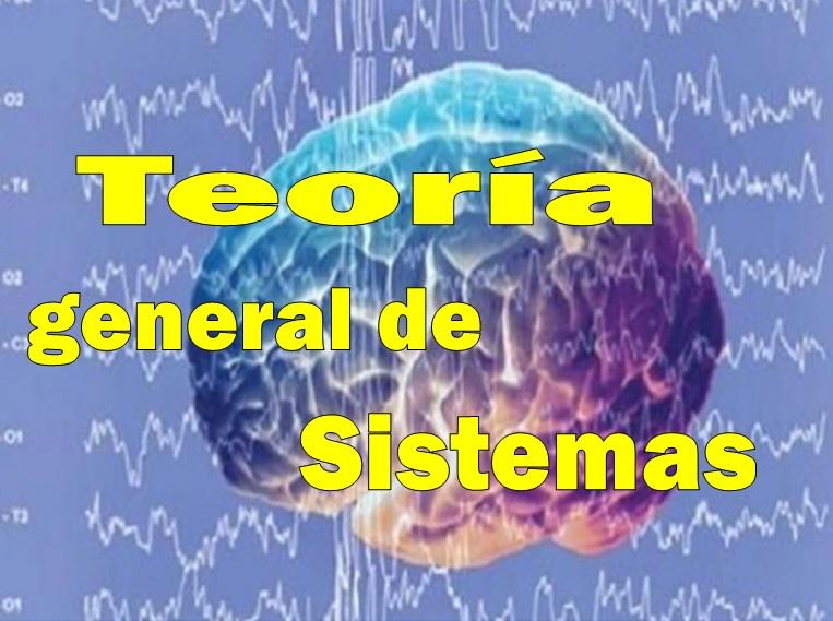 Teoría general de sistemas, (1968)